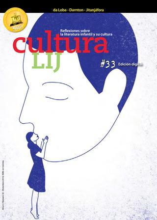¡Cultura LIJ digital #33 YA ESTAAQUÍ!